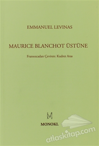 MAURİCE BLANCHOT ÜSTÜNE (  )