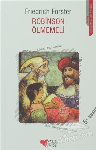 ROBİNSON ÖLMEMELİ (  )