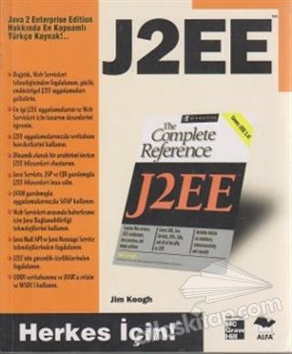 J2EE JAVA 2 ENTERPRİSE EDİTİON HAKKINDA EN KAPSAMLI TÜRKÇE KAYNAK (  )