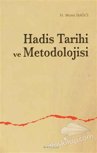 HADİS TARİHİ VE METODOLOJİSİ (  )