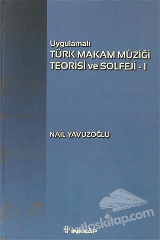 UYGULAMALI TÜRK MAKAM MÜZİĞİ TEORİSİ VE SOLFEJİ 1 (  )