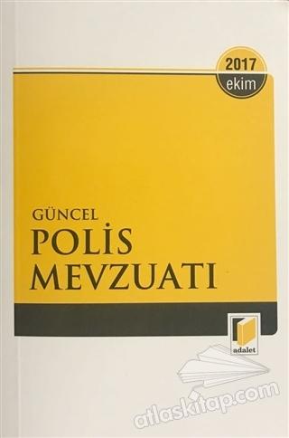 GÜNCEL POLİS MEVZUATI EKİM 2017 (  )