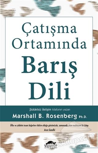 ÇATIŞMA ORTAMINDA BARIŞ DİLİ (  )