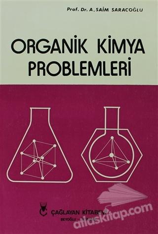 ORGANİK KİMYA PROBLEMLERİ (  )