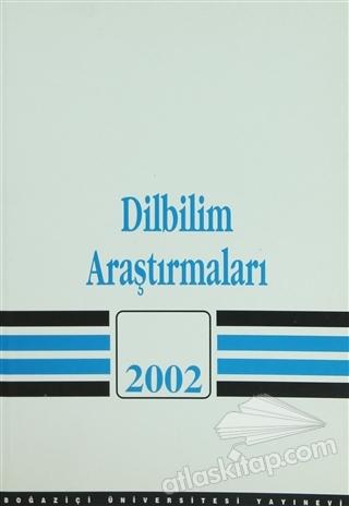 DİLBİLİM ARAŞTIRMALARI 2002 (  )