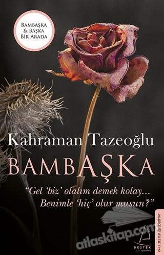 BAMBAŞKA - BAŞKA (İKİ KİTAP BİRARADA) (  )