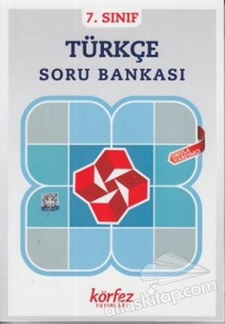 7. SINIF TÜRKÇE SORU BANKASI (  )