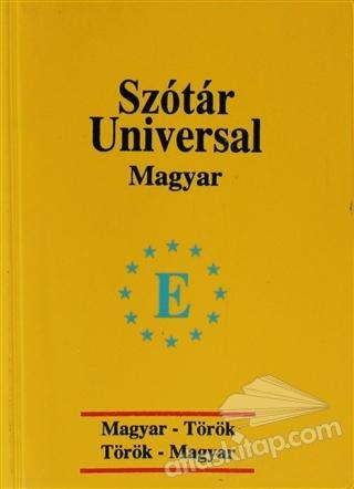UNİVERSAL SÖZLÜK  MACARCA - TÜRKÇE / TÜRKÇE - MACARCA (  )