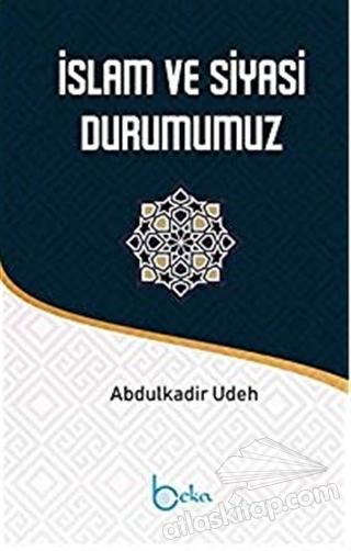 İSLAM VE SİYASİ DURUMUMUZ (  )