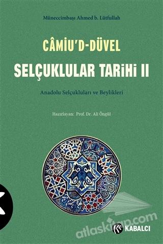 CAMİU'D-DÜVEL SELÇUKLULAR TARİHİ 2. CİLT ( ANADOLU SELÇUKLULARI VE BEYLİKLERİ )