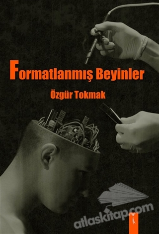 FORMATLANMIŞ BEYİNLER (  )