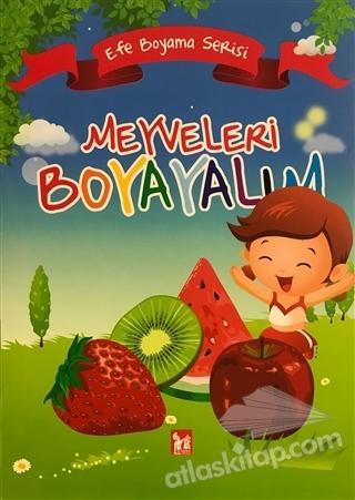 MEYVELERİ BOYAYALIM - EFE BOYAMA SERİSİ (  )
