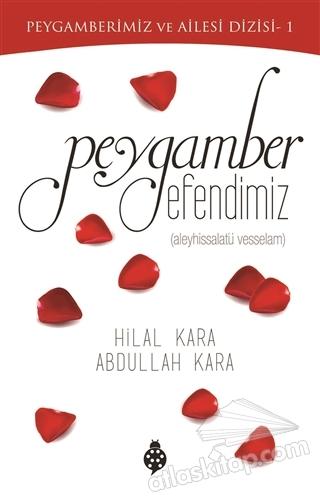 PEYGAMBER EFENDİMİZ (  )