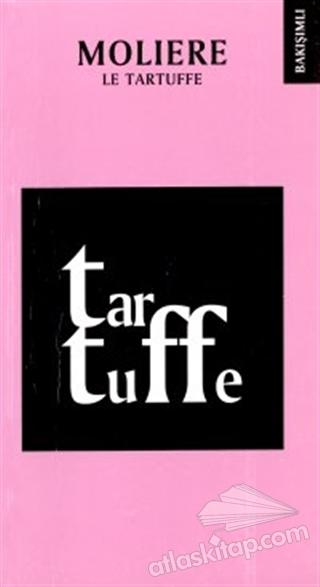 LE TARTUFFE (  )