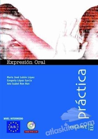 ExPRESİON ORAL A2-B1 +AUDİO DESCARGABLE (PRACTİCA) -İSPANYOLCA ORTA SEVİYE KONUŞMA (  )