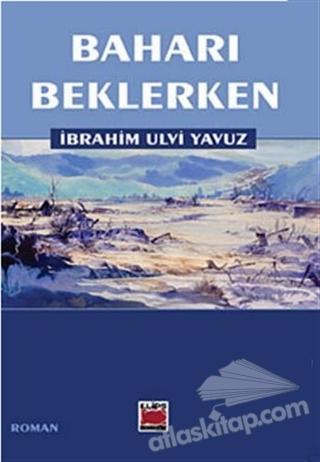 BAHARI BEKLERKEN (  )