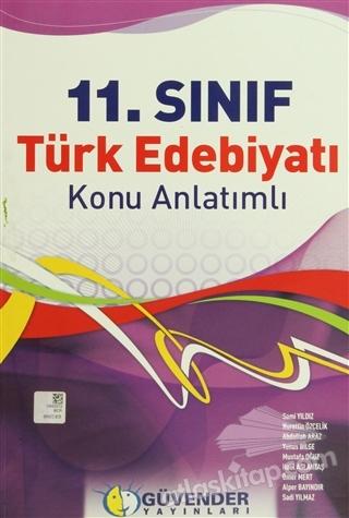 GÜVENDER - 11. SINIF TÜRK EDEBİYATI KONU ANLATIMLI (  )