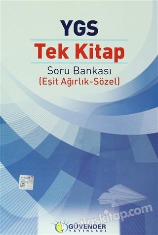GÜVENDER - YGS TEK KİTAP SORU BANKASI (EŞİT AĞIRLIK - SÖZEL) (  )