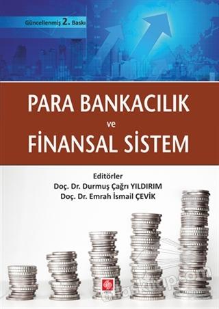 PARA BANKACILIK VE FİNANSAL SİSTEM (  )