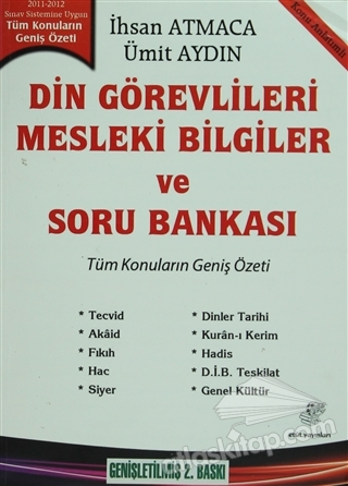 DİN GÖREVLİLERİ MESLEKİ BİLGİLER VE SORU BANKASI (KONU ANLATIMLI) ( 2011-2012 SINAV SİSTEMİNE UYGUN )