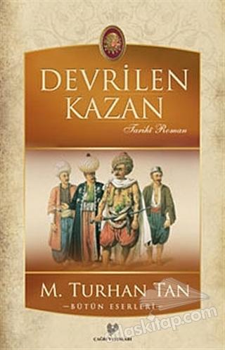 DEVRİLEN KAZAN (  )