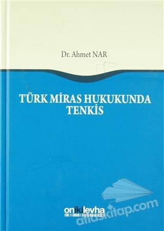 TÜRK MİRAS HUKUKUNDA TENKİS (  )