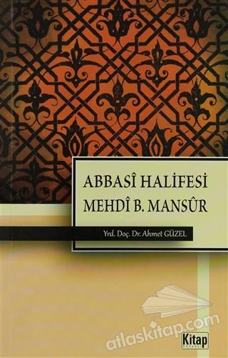 ABBASİ HALİFESİ MEHDİ B. MANSUR (  )