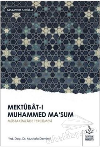 MEKTUBAT-I MUHAMMED MA'SUM 2. CİLT ( MÜÜTAKİMZADE TERCÜMESİ )