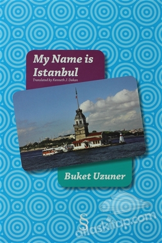 MY NAME İS ISTANBUL (  )