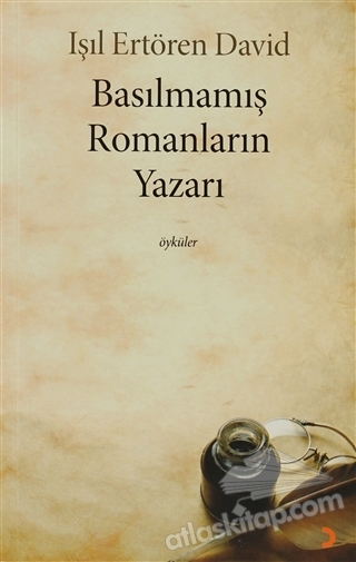 BASILMAMIŞ ROMANLARIN YAZARI (  )