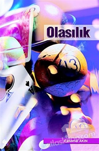 OLASILIK (  )
