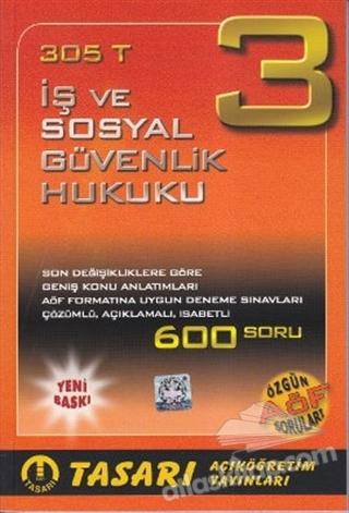 305 T - İŞ VE SOSYAL GÜVENLİK HUKUKU 3 (  )