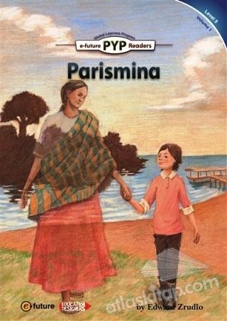 PARİSMİNA (PYP READERS 5) (  )