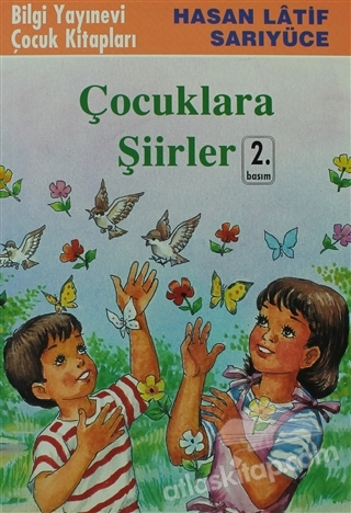 ÇOCUKLARA ŞİİRLER (  )