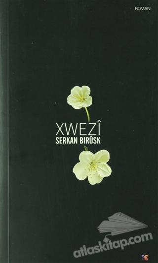 XWEZİ (  )