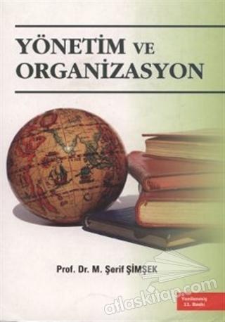 YÖNETİM VE ORGANİZASYON (  )