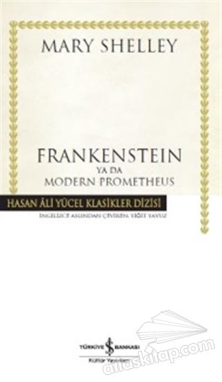 FRANKENSTEİN YA DA MODERN  PROMETHEUS (  )