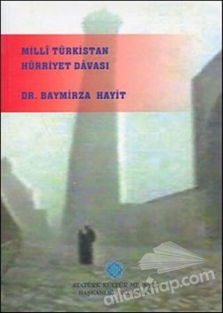 MİLLİ TÜRKİSTAN HÜRRİYET DAVASI (  )