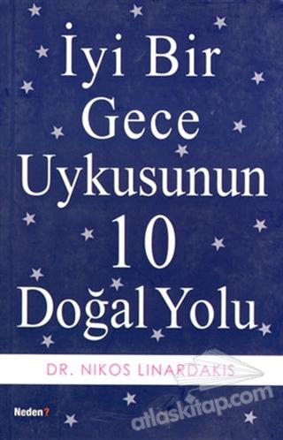 İYİ BİR GECE UYKUSUNUN 10 DOĞAL YOLU (  )