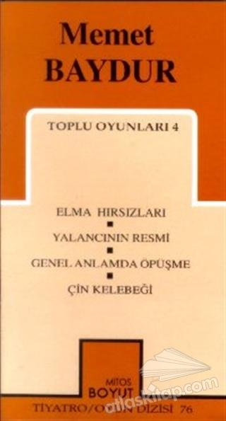 TOPLU OYUNLARI 4 ELMA HIRSIZLARI, YALANCININ RESMİ, GENEL ANLAMDA ÖPÜŞME, ÇİN KELEBEĞİ (  )