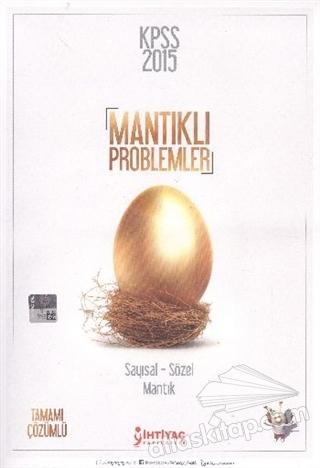 KPSS 2015 MANTIKLI PROBLEMLER ( SAYISAL - SÖZEL MANTIK )