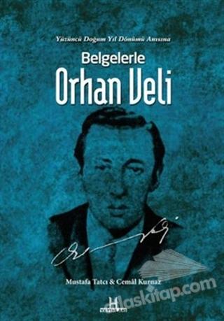 BELGELERLE ORHAN VELİ (  )