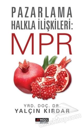 PAZARLAMA HALKLA İLİŞKİLERİ: MPR (  )