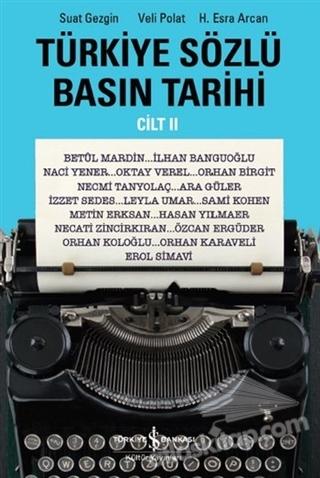 TÜRKİYE SÖZLÜ BASIN TARİHİ - CİLT II (  )