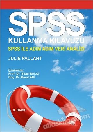 SPSS KULLANMA KILAVUZU ( SPSS İLE ADIM ADIM VERİ ANALİZİ )