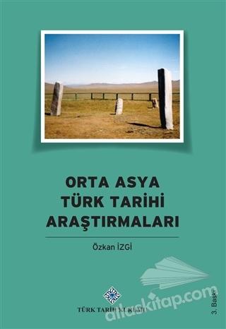 ORTA ASYA TÜRK TARİHİ ARAŞTIRMALARI (  )