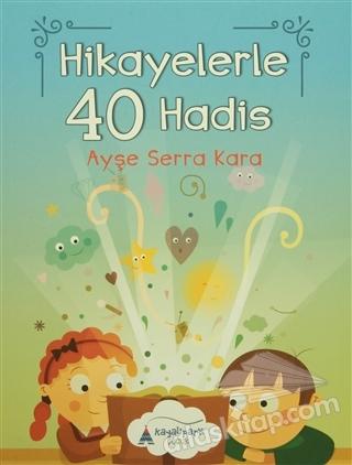 HİKAYELERLE 40 HADİS (  )