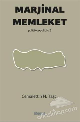 MARJİNAL MEMLEKET ( POLİTİK-A - POLİTİK - 3 )