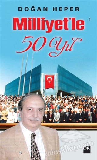 MİLLİYET'LE 50 YIL (  )