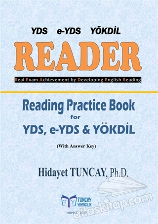 READER - READİNG PRACTİCE BOOK FOR YDS, E-YDS YÖKDİL ( WİTH ANSWER KEY )